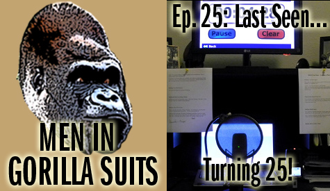 Microphone photo. Men in Gorilla Suits Ep. 24: Last Seen...Turning 25!