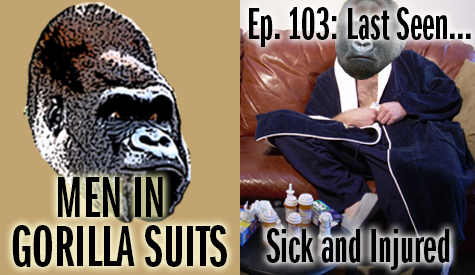 Sick man on couch with gorilla head - Men in Gorilla Suits Ep. 103: Last Seen…Sick and Injured