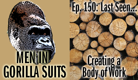Pile of cut logs - Men in Gorilla Suits Ep. 150: Last Seen…Creating a Body of Work
