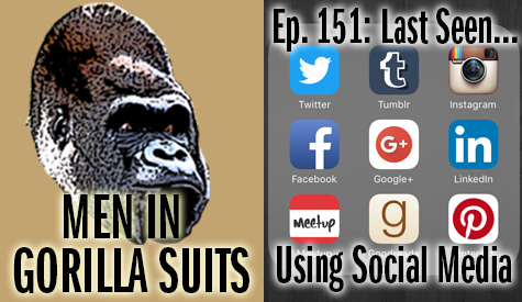 Various social media icons - Men in Gorilla Suits Ep. 151: Last Seen…Using Social Media