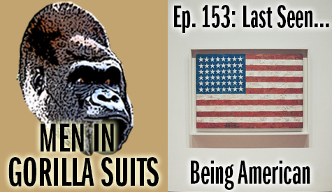 Painting of an American flag - Men in Gorilla Suits Ep. 153: Last Seen…Being American