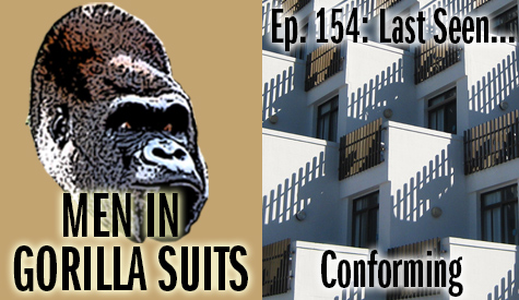 Bunch of same-looking buildings - Men in Gorilla Suits Ep. 154: Last Seen…Conforming