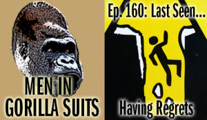 Warning sign showing person falling in a pit - Men in Gorilla Suits Ep. 160: Last Seen…Having Regrets