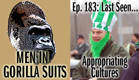 Guy in a cheap green St. Patrick costume - Men in Gorilla Suits Ep. 183: Last Seen…Appropriating Cultures