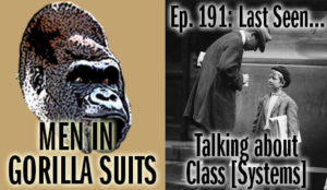 Wealthy man looking down on a kid selling newspapers - Men in Gorilla Suits Ep. 191: Last Seen…Talking about Class Systems