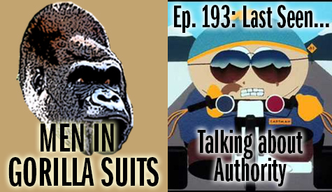 Cartman from South Park as a cop - Men in Gorilla Suits Ep. 193: Last Seen…Talking about Authority