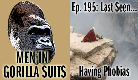 Person on the edge of a cliff - Men in Gorilla Suits Ep. 195: Last Seen…Having Phobias