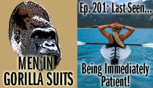 A woman relaxing in a kayak - Men in Gorilla Suits Ep. 201: Last Seen…Being Immediately Patient