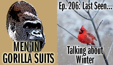 A cardinal on a branch in the snow - Men in Gorilla Suits Ep. 206: Last Seen…Talking about Winter