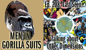 Crisis of Infinite Earths art - Men in Gorilla Suits Ep. 208: Last Seen…Talking about Other Dimensions
