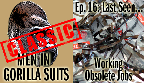 Classic Episode: MiGS16: Last Seen...Working Obsolete Jobs