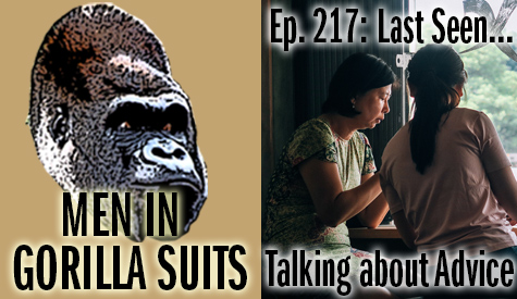 Two women talking - Men in Gorilla Suits Ep. 217: Last Seen…Talking about Advice
