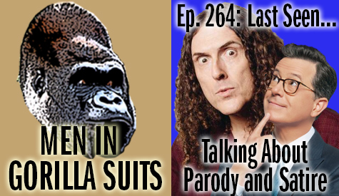 Weird Al Yankovic and Stephen Colbert - Ed. 264: Last Seen...Talking about Parody and Satire.